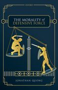 Morality of Defensive Force