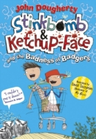 Stinkbomb and Ketchup-Face and the Badne