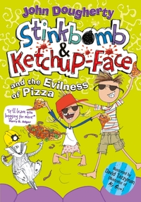 Stinkbomb and Ketchup-Face and the Eviln