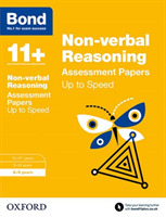 Bond 11+: Non-verbal Reasoning: Up to Sp