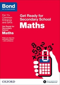 Bond 11+: Maths: Get Ready for Secondary