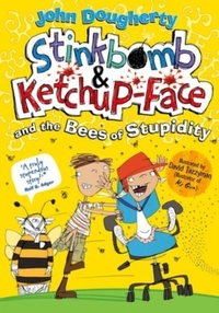 Stinkbomb and Ketchup-Face and the Bees