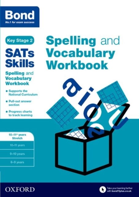 Bond SATs Skills Spelling and Vocabulary