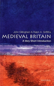 Medieval Britain: A Very Short Introduct