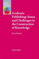Academic Publishing: Issues and Challeng