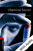 Chemical Secret - With Audio Level 3 Oxf