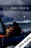 Grace Darling - With Audio Level 2 Oxfor