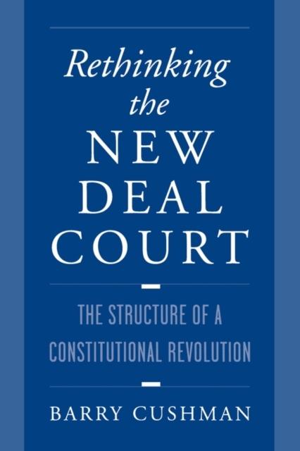 Rethinking the New Deal Court