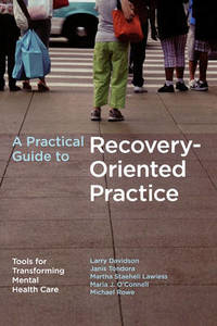 Practical Guide to Recovery-Oriented Pra