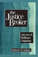 Justice Broker: Lawyers and Ordinary Lit