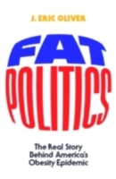 Fat Politics: The Real Story behind Amer