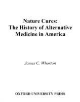 Nature Cures: The History of Alternative
