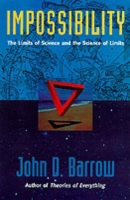 Impossibility: The Limits of Science and