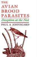 Avian Brood Parasites: Deception at the