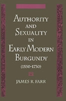 Authority and Sexuality in Early Modern