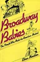Broadway Babies: The People Who Made the
