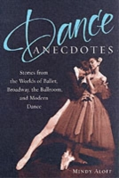 Dance Anecdotes: Stories from the Worlds