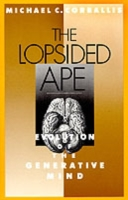 Lopsided Ape: Evolution of the Generativ