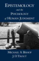 Epistemology and the Psychology of Human