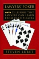 Lawyers' Poker: 52 Lessons that Lawyers