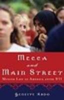 Mecca and Main Street:Muslim Life in Ame