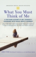 What You Must Think of Me: A Firsthand A