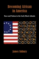 Becoming African in America: Race and Na
