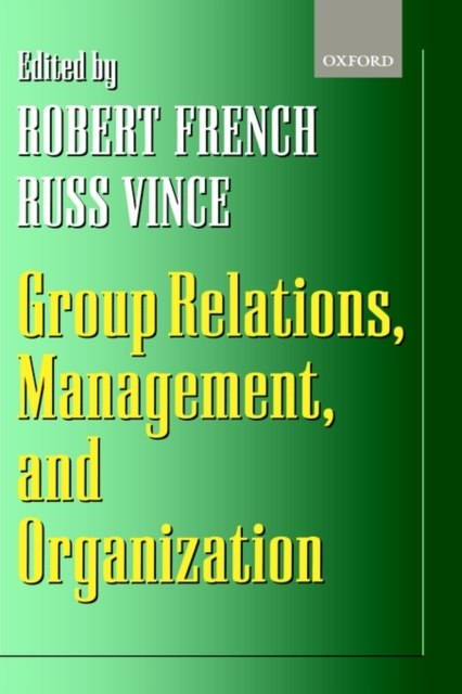 Group Relations, Management, and Organiz