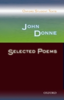 Oxford Student Texts: John Donne: Select