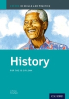History Skills and Practice: Oxford IB D