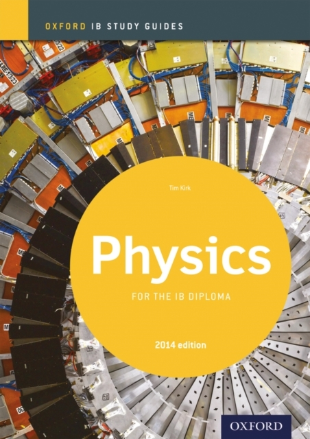 Oxford IB Study Guides: Physics for the