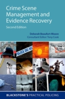 Crime Scene Management and Evidence Reco
