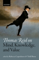 Thomas Reid on Mind, Knowledge, and Valu