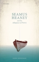 Seamus Heaney and the Adequacy of Poetry