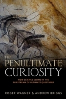 The Penultimate Curiosity
