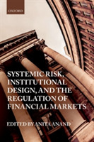 Systemic Risk, Institutional Design, and