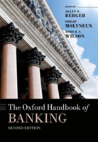 The Oxford Handbook of Banking, Second E