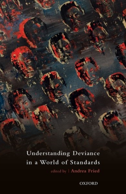 Understanding Deviance in a World of Sta