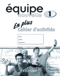 Equipe nouvelle: Part 1: En Plus Workboo