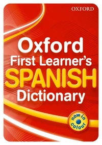 Oxford First Learner's Spanish Dictionar