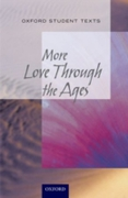 New Oxford Student Texts: More...Love Th