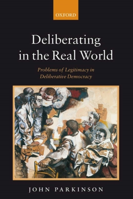 Deliberating in the Real World
