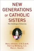 New Generations of Catholic Sisters