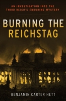 Burning the Reichstag: An Investigation