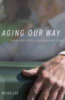Aging Our Way: Independent Elders, Inter