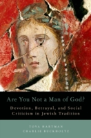 Are You Not a Man of God?: Devotion, Bet
