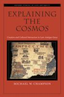 Explaining the Cosmos: Creation and Cult