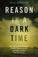 Reason in a Dark Time: Why the Struggle