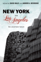 New York and Los Angeles: The Uncertain