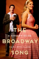 Broadway Song: A Singers Guide